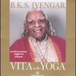 Vita nello Yoga di Iyengar (recensione completa)