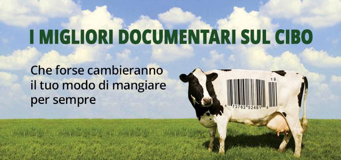 migliori documentari cibo
