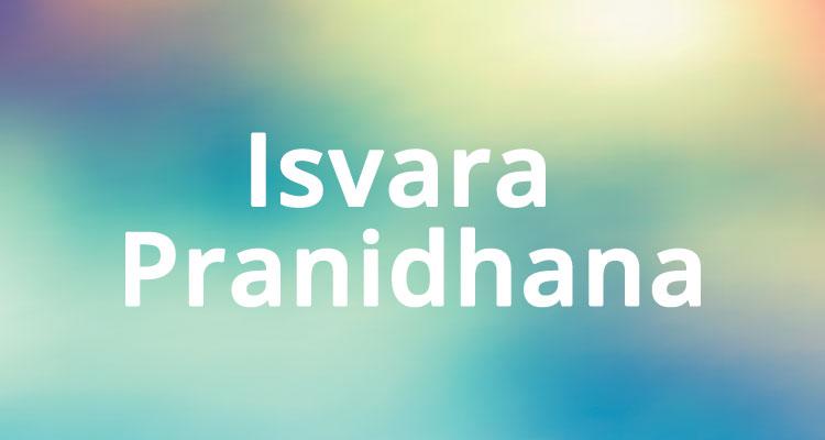 Significato Isvara Pranidhana abbandono