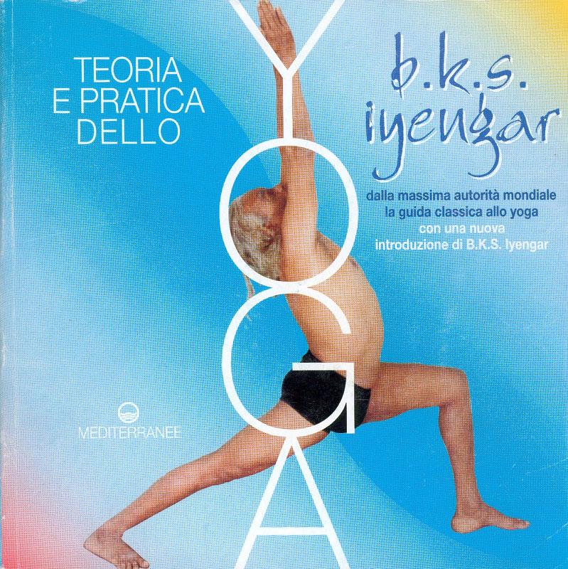 teoria e pratica dello yoga iyengar migliori libri yoga