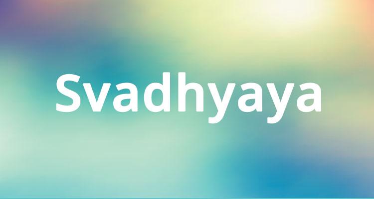 Svadhyaya significato