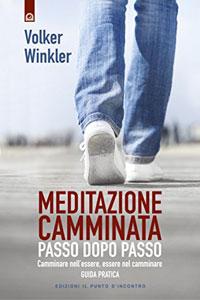 Meditazione camminata libro