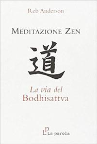 Meditazione zen la via del bodhisattva