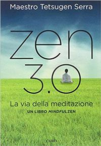 Zen 3.0 La via della meditazione