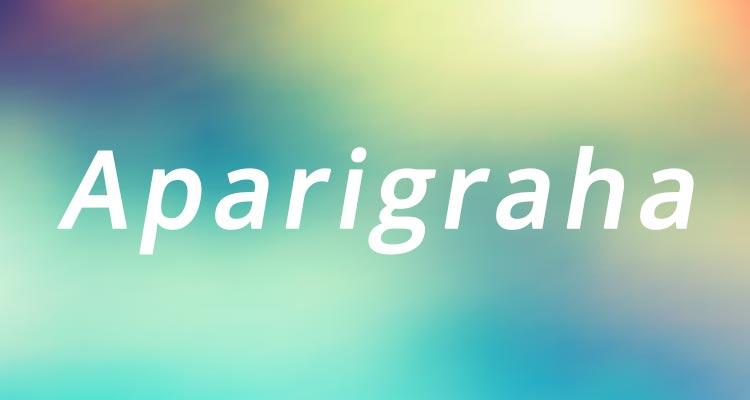 Significato Aparigraha