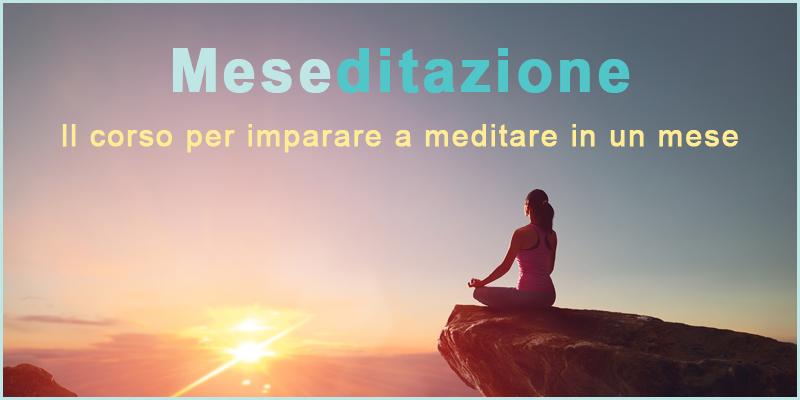 Meseditazione corso online meditazione mese